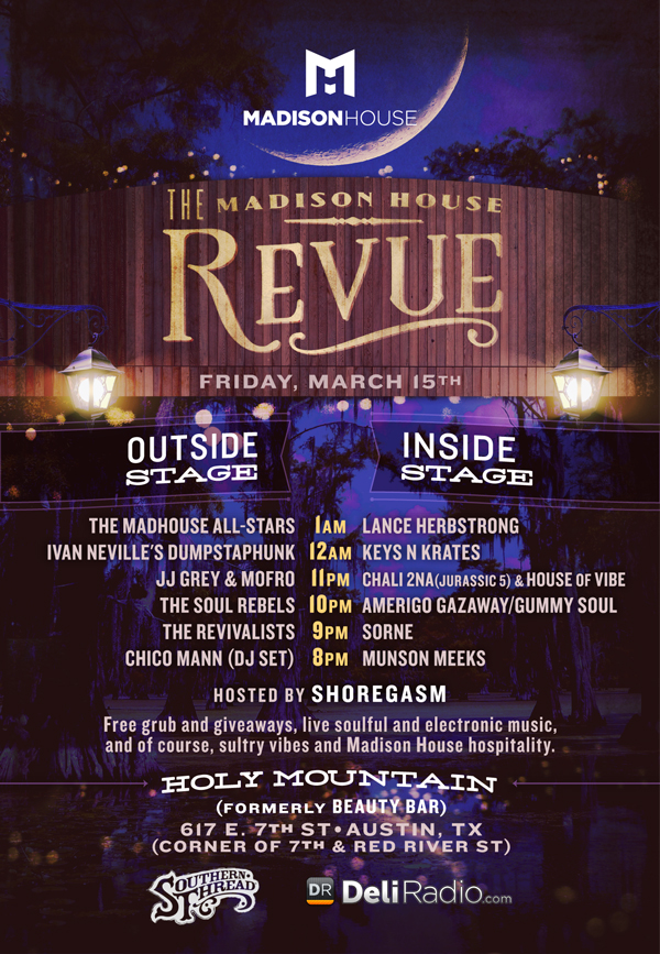 Madison House SXSW Showcase