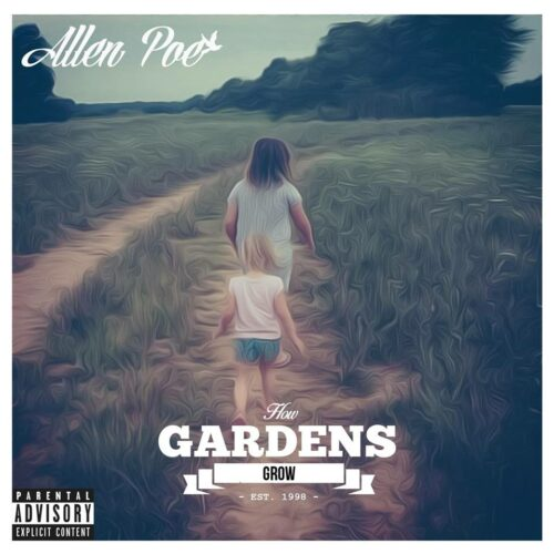 allen poe how gardens grow