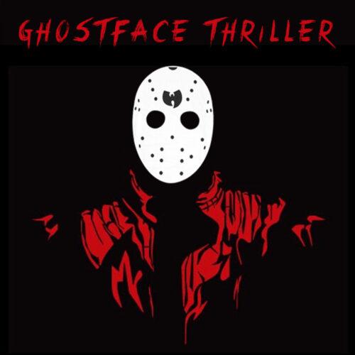 Ghostface Thriller