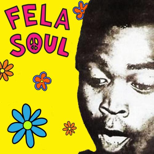 fela soul remastered
