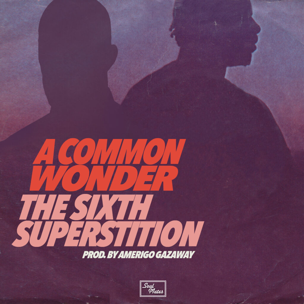 A Common Wonder - The Sixth Superstition